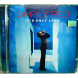 Cd Simply Red It s Only Love Funk Black Dance Soul Pop Rock