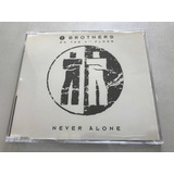 Cd Single   2 Brothers On The 4th Floor   Never Alone