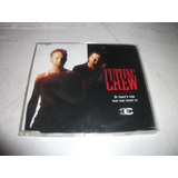 Cd Single   Cutting Crew If Thats The Way You Want It Import