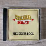 Cd Single Copacabana Beat Mel Da Sua Boca  raro