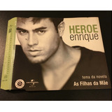Cd Single Enrique Iglesias   Heroe   Novela Filhas Da Mãe
