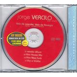 Cd Single Jorge Vercilo Vela De Acender Vela De Navegar Novo