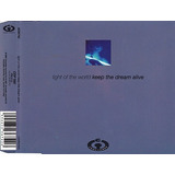 Cd Single Light Of The World   Keep The Dream Alive