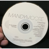 Cd Single Promo Mandy Moore   In My Pocket Remix Frete 9 00