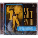 Cd Slim Smith Keep The Light Shining Novo Importado Lacrado