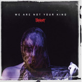 Cd Slipknot   We Are Not Your Kind