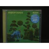 Cd Snoop Dogg   Bush   Original Lacrado Novo