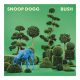 Cd Snoop Dogg   Bush