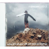 Cd Snow Patrol When It s All Over We Still Have To Clear Up