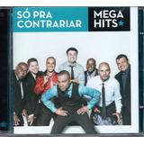 Cd Só Pra Contrariar   Mega Hits   Jbm