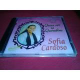 Cd Sofia Cardoso Quero Ver Os Querubins   Play Back  lacrado