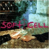 Cd Soft Cell   Cruelty Without Beauty   Lacrado   Frete Grat