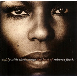 Cd Softly With These Songs   The Best Of Roberta Flack Raro