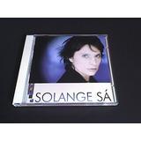 Cd Solange Sá