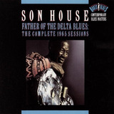 Cd Son House Father Of Delta Blues: 1965 Recordings