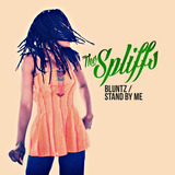 Cd Spliffs Bluntz    Stand By Me