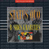 Cd Status Quo   Bsides And Rarities  importado   24 Faixas
