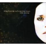 Cd Stephanie Schneiderman Rubber Teardrop