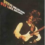 Cd Steve Miller Band   Fly Like An Eagle