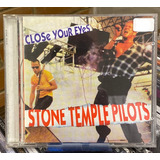 Cd Stone Temple Pilots   Close Your Eyes Import Novo