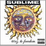 Cd Sublime 40 Oz  To Freedom {import} Novo Lacrado