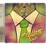 Cd Sublime With Rome   Yours Truly   Novo Lacrado