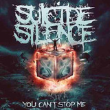 Cd Suicide Silence   You Cant Stop Me