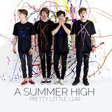 Cd Summer High Pretty Little Liar