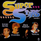 Cd Super Stars Vol 4  Claudia Lucio Alves Dick Farney Vanusa