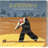 Cd Supertramp   It Was The Best Of Times   Novo Lacrado