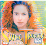 Cd Swing Tropical   Daniela Mercury   Novo