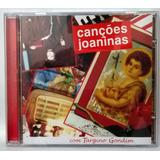 Cd Targino Gondim   Canções Joaninas   Cd Nunca Usado