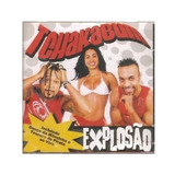 Cd Tchakabum Explosão
