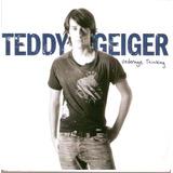 Cd Teddy Geiger Underage Thinking