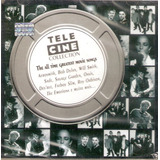 Cd Tele Cine Collection   The All Time Greatest Movie Songs