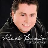 Cd Tente Outra Vez   Alexandre Bernardino
