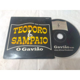 Cd Teodoro E Sampaio O Gavião Mix Rarissimo   Sertanejo