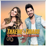 Cd Thaeme E Thiago   Grandes Sucessos   Lacrado
