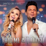 Cd Thaeme E Thiago   Perto De Mim