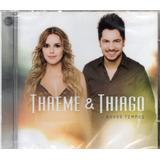 Cd Thaeme E Thiago Novos Tempos Original Lacrado