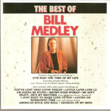 Cd The Best Of   Bill Medley   Novo Deslacrado