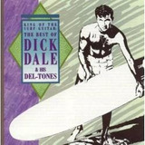 Cd The Best Of Dick Dale & His Del tones   Novo Lacrado