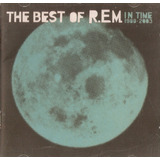 Cd The Best Of R e m    In Time Novo Deslacrado