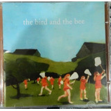 Cd The Bird And The Bee