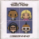 Cd The Black Eyed Peas   The Beginning   Novo