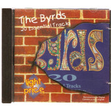 Cd The Byrds   20 Essential Track   Light Prince   Novo