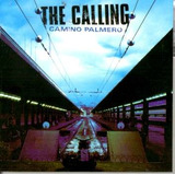 Cd The Calling   Camino Palmero   2002