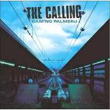 Cd The Calling Camino Palmero Lacrado Original