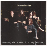 Cd The Cranberries Everybody Else Is Doing It Importado Usa