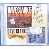 Cd The Dave Clark Five Weekend In London Original Importado